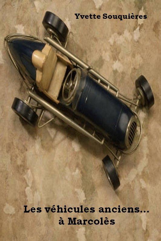 Les véhicules anciens .... à Marcolès dans Informations couv
